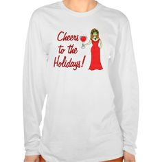 Cheers To The Holidays!  Sparkling Wine Goddess Tee Shirts