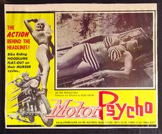 Motor Psycho - Produced & Directed by Russ Meyer