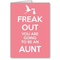 Announce your pregnancy to the new aunt-to-be with our take on the Keep Calm trend. Grandma, Grandpa, Grandparents & Uncle versions also available. Christmas colors and holiday ornament also available. See our shop. Pregnancy Announcement Cards, Birth Announcement Girl, Baby Announcements, Babyshower, New Aunt, Niece And Nephew, Baby Time, Found Out, Baby Sleep