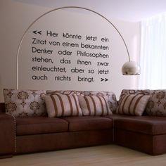 Einfach ein genialer Spruch der an keiner Wand eines eingefleischten Sarkasten fehlen darf. #Spruch #Wadeco // http://www.wadeco.de/zitat-bringt-nichts-wandtattoo.html