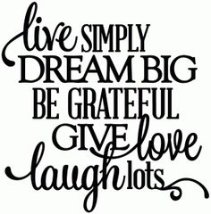 Silhouette Online Store: live simply, dream big, etc. - vinyl phrase