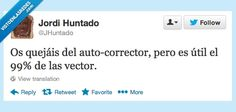 Por eso nadie te quiere, autocorrector por @JHuntado