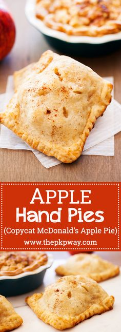 Apple Hand Pies - An accidental copycat McDonald's apple pie recipe (Stuffed Apple Recipes) Apple Pie Recipe Easy, Best Apple Pie, Homemade Apple Pies, Apple Pie Recipes, Baking Recipes, Apple Pie Pockets Recipe, Pocket Pie Recipe, Apple Hand Pies, Mini Apple Pies