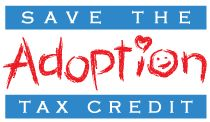 Help congress understand how important the adoption tax credit is to you and your family.