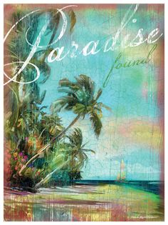Paradise Found Beach Scene Artwork: Beach House Decor, Coastal Living Boutique, Nautical, Seaside & Tropical Decor