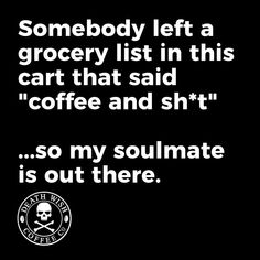 Coffee is a good top priority for shopping! #CoffeeQuotes