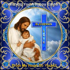Send this beautiful ecard to your family and friends this Easter, to give them blessings of love. Free online Blessings Of Love ecards on Easter Happy Easter Gif, Happy Easter Wishes, Happy Easter Greetings, Easter Wishes Pictures, Why We Celebrate Easter, Christian Quotes Images, Prayer For Mothers, Thank You Wishes, Happy Sunday Quotes