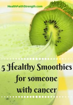 Healthy eating habits are imperative in preventing cancer. But what if you currently have cancer? What healthy snack options are best to choose? Let's take some time to talk about smoothies. - www.healthfaithstrength.com