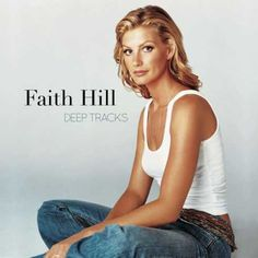Faith Hill  Deep Tracks [iTunes]