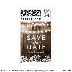 "RUSTIC GYPSOPHILA WEDDING SAVE THE DATE POSTAGE RUSTIC STRING OF LIGHTS SAVE THE DATE POSTAGE | Country barn oak barrel background, twinkle string lights, baby's breath, your monogram and modern wedding wording. Find wooden wedding postage at http://www.zazzle.com/special_stationery* Click on the ""Customize it"" button for further personalization of this template. You will be able to modify all text, including the style, colors, and sizes. You will find matching items further down the page…"