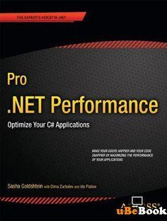 Pro .NET Performance: Optimize Your C# Applications (TRUE PDF)