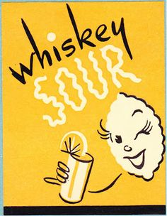 Try a whiskey sour at Montpelier Tavern Cocktail Illustration, Retro Illustration, Graphic Design Illustration, Vintage Advertisements, Vintage Ads, Vintage Posters, Vintage Cocktails, Background Drawing, Whiskey Sour