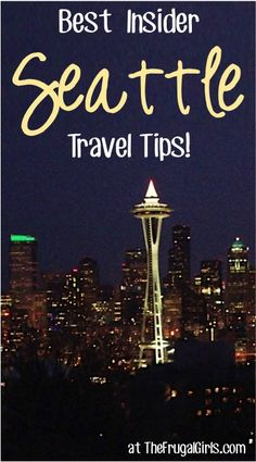 Best Insider Seattle Travel Tips! ~ you'll love these fun travel tips for the best restaurants, coffee, and insider local tricks for your next trip to Washington!   TheFrugalGirls.com