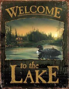 Welcome to the Lake Loon sign