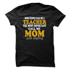 TEACHER MOM - Get this shirt and represent by wearing it proudly! (Teacher Tshirts)