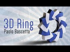 Origami 3D Ring (Paolo Bascetta) - YouTube