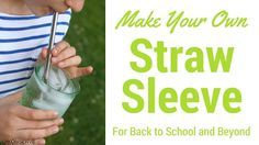 It's the final week of Plastic Free July and we want to share our favorite recipe for making straw sleeves to carry your reusable straw on the go.