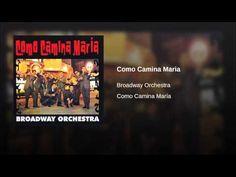 """""""Como Camina Maria""""  - ORCH. B'WAY"""