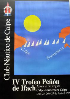 Trofeo Peñón de Ifach IV Regata #CalpeFormentera www.rcnc.es