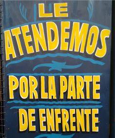 Ora, no sea llevado. | 17 Letreros callejeros que sólo pudieron haber ocurrido en México