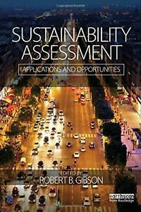 Buy Sustainability Assessment: Applications and opportunities by Robert Gibson and Read this Book on Kobo's Free Apps. Discover Kobo's Vast Collection of Ebooks and Audiobooks Today - Over 4 Million Titles! Organic Architecture, Futuristic Architecture, Robert Gibson, Online Marketing Tools, Corporate Social Responsibility, Save The Planet, Sustainable Living, Lessons Learned, Assessment