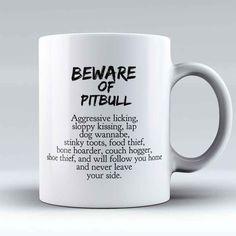 "Limited Edition - ""Beware of Pitbull"" 11oz Mug"