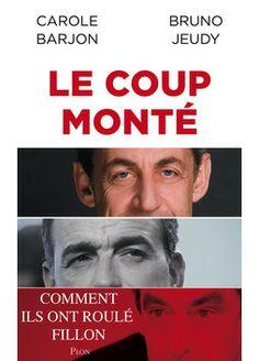 Comment Nicolas Sarkozy et Jean-François Copé ont roulé François Fillon.  L'élection ratée d'un président de l'UMP restera dans les annales ...