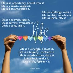 Life is.....
