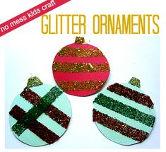 So cool! Glittered ornament craft that uses double stick tape and ziplocs! { Edited to add I just got these out of storage to trim our tree and they totally held up! Look great a year later. }