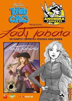 Torino Comics contro la violenza sulle donne – progetto Lady Tabata - http://www.afnews.info/wordpress/2016/12/14/orino-comics-contro-la-violenza-sulle-donne-progetto-lady-tabata/