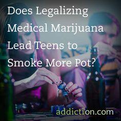 Does Legalizing Medical Marijuana Lead Teens to Smoke More Pot?