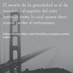 Aldous Huxley (1894-1963) Novelista, ensayista y poeta inglés. #citas #frases