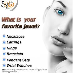 5 Sec. Review.. drop your choice here.. which'll be helpful for our upcoming production What's your favorite jewel? ◣Declare by◥  www.styyo.com