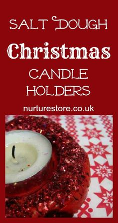 Salt dough candle holders - easy to make with this recipe, and so festive!