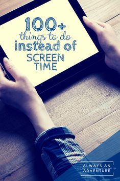 There's nothing wrong with a little screen time, but moderation is key! Here are over 100 family friendly things to do instead of screen time this summer.