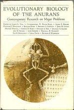 Evolutionary Biology of the Anurans: Contemporary Research on Major Problems James Vial (Ed.) University of Missouri Press, 1ª edição, 1973 ISBN: 0826201342  Tipo: Capa dura  Número de páginas: 470