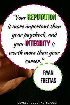 Reputation matters more than a paycheck | Integrity is worth more than a career.  Business quotes | life quotes success quotes | integrity quotes | career quotes | wisdom quotes