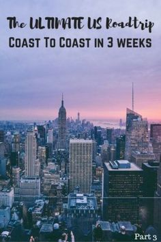 The ULTIMATE US Roadtrip Coast To Coast in 3-4 Weeks (Part 3)