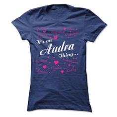 AUDRA THING AWESOME SHIRT T Shirts, Hoodies. Check price ==► https://www.sunfrog.com/Names/AUDRA-THING-AWESOME-SHIRT-Ladies.html?41382 $22.9