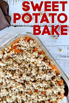 This sweet potato bake (sweet potato casserole) is so easy and has the perfect fall flavors with a little crunch on top. Baked Sweet Potato Casserole, Sweet Potato Recipes, Oatmeal Toppings, Oatmeal Recipes, Cooking Sweet Potatoes, Mashed Sweet Potatoes, Healthy Cooking, Cooking Recipes, Slow Cooker Pork