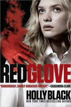 Red Glove (Curse Workers #2) – Holly Black