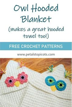 This owl hooded blanket is so cute and cuddly and makes a great gift. Perfect for for babies and toddlers, but easy to customize for any size! #crochet via @petalstopicots Crochet Owl Applique, Crochet Blanket Patterns, Baby Blanket Crochet, Baby Patterns, Crochet Baby, Free Crochet, Crochet Blankets, Baby Blankets, Crochet Hearts