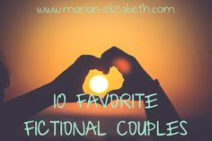 My 10 favorite fictional couples (a #valentines day blog update)