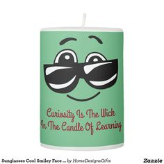 Sunglasses Cool Smiley Face Positive Message Green Pillar Candle