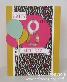 Jennifer Downey & Stampin' Up! www.stampinglane.com  Number of Years, Birthday, Card