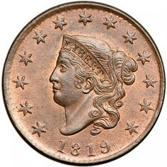 1819 Coronet Head Cent. PCGS MS64 Choice lustrous mint red fading to light steel brown, at least 25% of the mellowed mint color remaining on both sides. The surfaces are satiny and nearly flawless. The best identifying marks, and they are trivial, are a light vertical nick in the field just left of the L in LIBERTY and a small spot of darker toning near the dentils under star 13. M-LDS. The repunching at the top of the R in AMERICA is weak but remains visible. Most likely from the Randall…