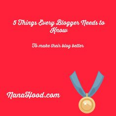 5 Things Every Blogg
