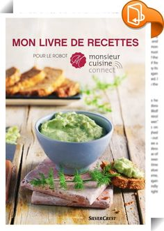 Cookbook for the kitchen machine Monsieur Cuisine connect - Cookbook for the kitchen machine Monsieur Cuisine connect - <-> Recetas Monsieur Cuisine Plus, Cooking Fails, Guisado, Steam Recipes, Healthy Dishes, Finger Foods, Entrees, Connection, Food And Drink