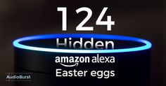 124 Hidden Amazon Alexa Easter Eggs Every Alexa User Should Know Alexa Dot, Alexa Echo, Amazon Dot, Amazon Echo, Technology Posters, Digital Technology, Alexa Tricks, Ai Machine Learning, Amazon Hacks