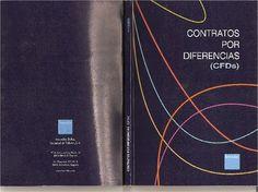 Contratos por diferencias : (CFDs) / texto elaborado por Francisco Climent y Vicente Meneu